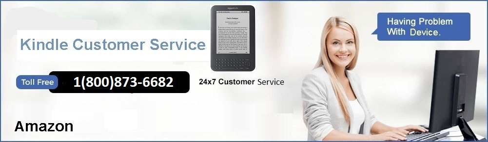 Amazon Kindle Support and Help Center | 1(800)873-6682
